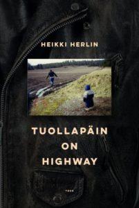Heikki Herlin: Tuollapäin on highway