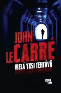 John le Carré Vielä yksi tehtävä